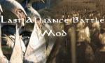 Last Alliance Battle Mod